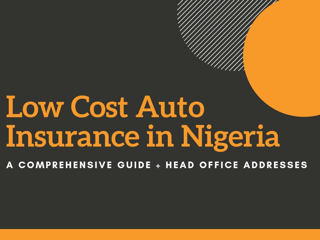 Low Cost Auto Insurance In Nigeria 10