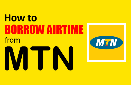 how to borrow airtime from mtn network