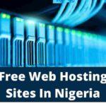 Top 5 Free Web Hosting Sites In Nigeria
